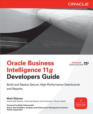 Oracle Business Intelligence 11g Developers Guide By Rittman, Mark