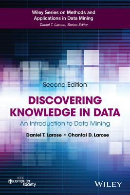 Discovering Knowledge in Data By Larose, Daniel T.