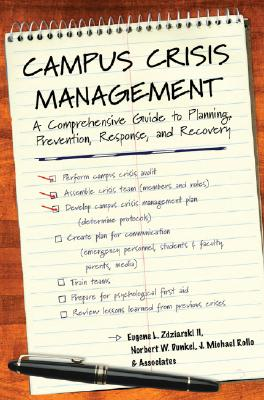 Campus Crisis Management By Zdziarski, Eugene L., II/ Dunkel, Norbert W./ Rollo, J. Michael